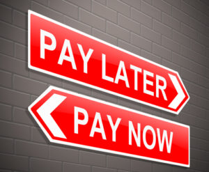 pay later pay now